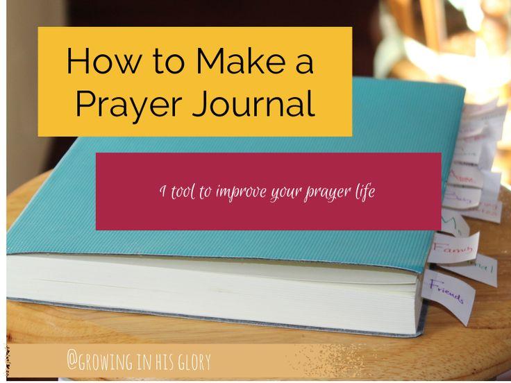 A Prayer Journal: 1 Tool to Improve Your Prayer Life