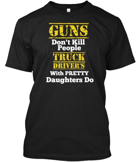 Truck Driver Daughters | Teespring