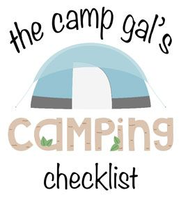 Camping Checklist  Yay this weekend!