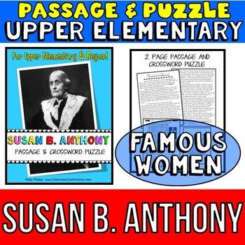 Susan B. Anthony  .... This Susan B. Anthony biography is perfect to use when studying the suffrage movement. It's also will fit into your Women's History Month studies.==================In Georgia, 4th graders study Susan B. Anthony as part of the social studies curriculum, so this was written with them in mind.