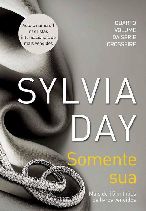 Baixar Livro Somente Sua - Crossfire Vol 4 - Sylvia Day em PDF, ePub e mobi