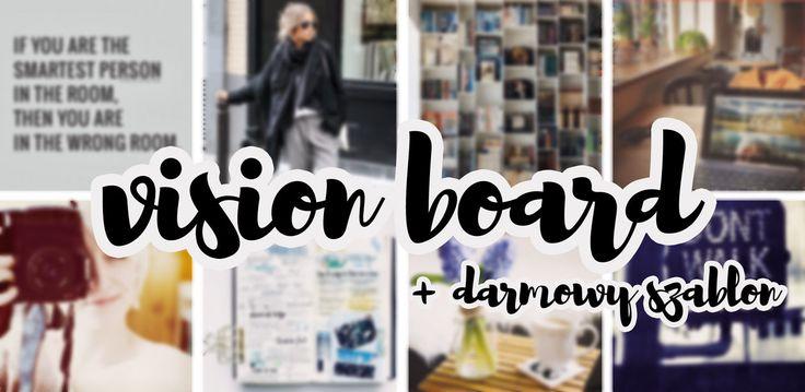 Vision Board, czyli wizualizuj swoje marzenia - co to jest vision board + darmowy szablon do Photoshopa http://thecarolinasbook.net/vision-board/