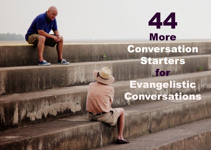 44 Spiritual Conversation Starter Questions.  Which one of these can you use today?