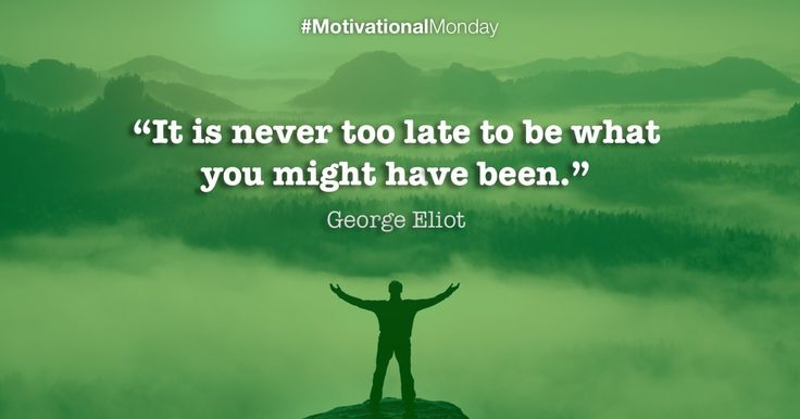"""""""It is never too late to be what you might have been!"""" #MotivationalMonday #ProAuction #Auctioneers #Catering #Hospitality #Hotels"""