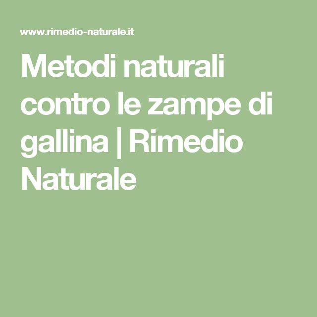 Metodi naturali contro le zampe di gallina | Rimedio Naturale