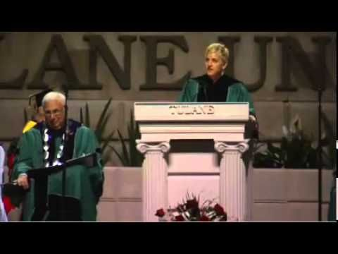 ▶ Great Commencement speech by Ellen.  In case you missed my Tulane speech, watch it here! - YouTube