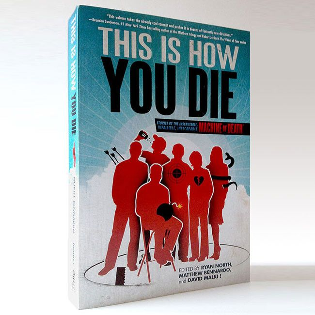 This Is How You Die (Machine of Death Vol. 2)