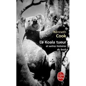 Le Koala tueur: Kenneth Cook: pour papa