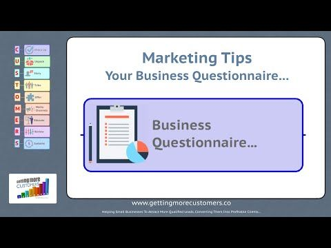 Business Marketing Tips  - Your Business Questionnaire, Get to Know Your...