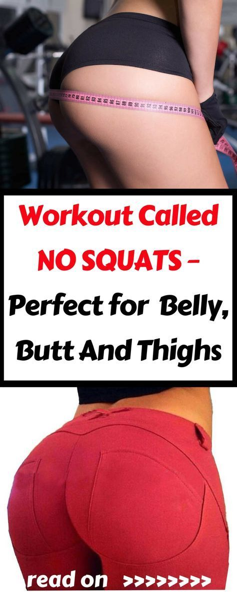 Workout that is Called NO SQUATS – Perfect for the Belly, Butt And Thighs