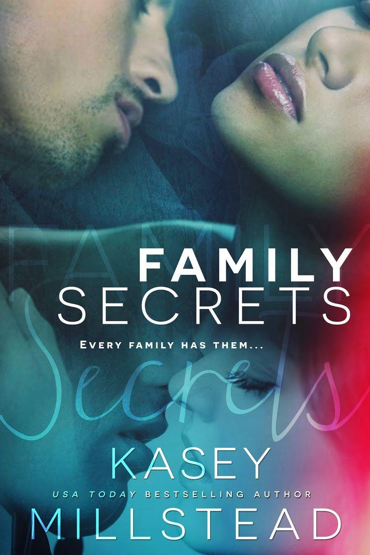 Smut Fanatics: Family Secrets By Kasey Millstead Release Day Blitz &  Giveaway!