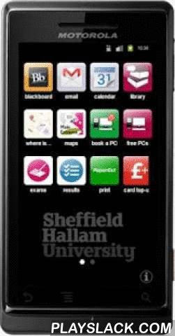 SHUgo  Android App - playslack.com ,  SHUgo provides access to essential information for students and staff at Sheffield Hallam University.Version 10 includes:• Blackboard - Log in to your Blackboard courses, access all your course materials, and engage in discussions with your class• Email - Access your University email account• Calendar - Access your student timetable via Google calendars• Library - Access the Library Catalogue, subject guides, referencing help and search• Where is…