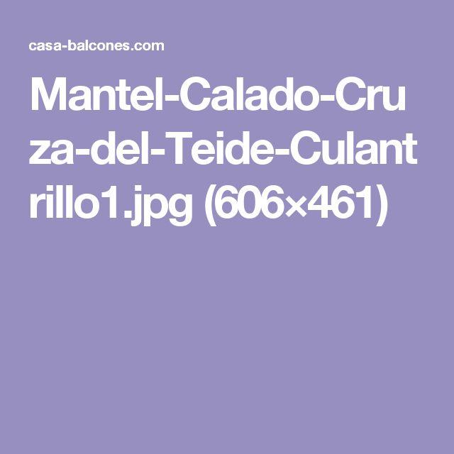 Mantel-Calado-Cruza-del-Teide-Culantrillo1.jpg (606×461)