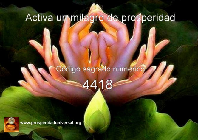ACTIVACIÓN DEL CÓDIGO SAGRADO NUMÉRICO CANALIZADO POR AGESTA 4418- PARA UN MILAGRO DE PROSPERIDAD- EJERCITACIÓN GUIADA DE ACTIVACIÓN DE PROSPERIDAD UNIVERSAL-prosperidaduniversa