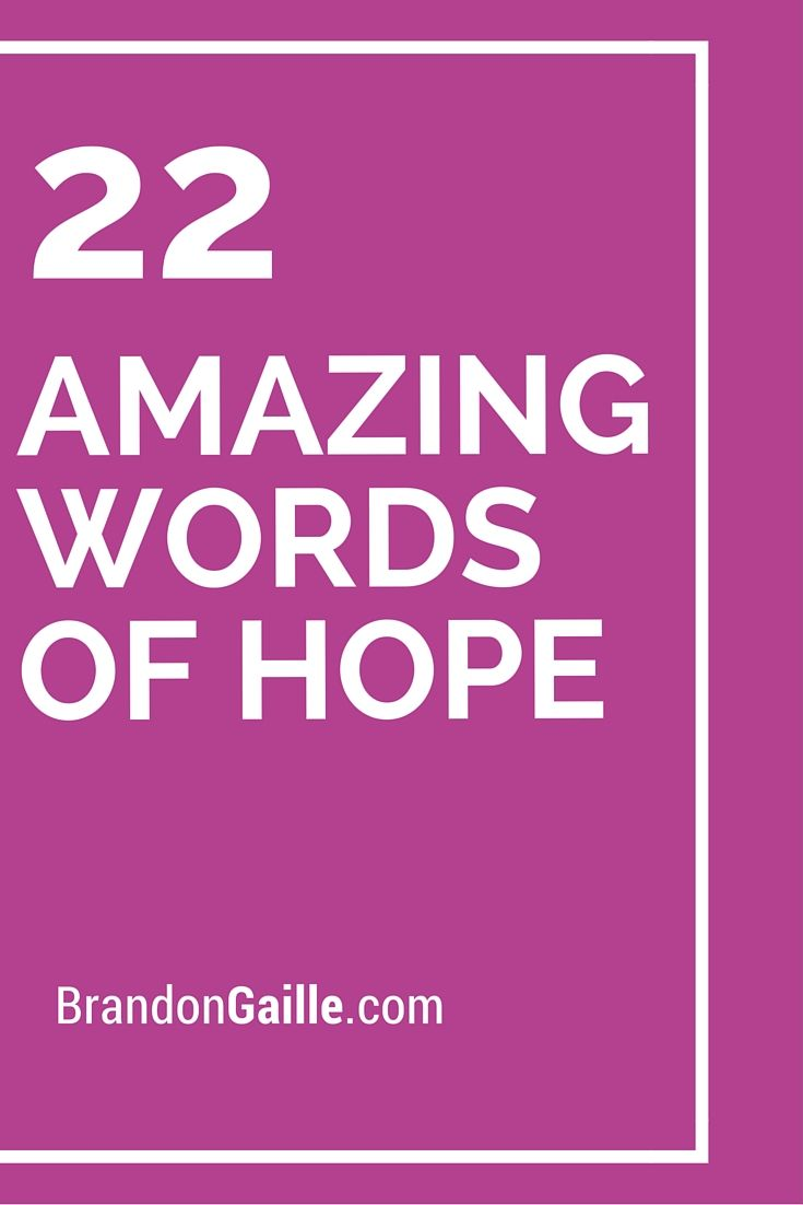 22 Amazing Words of Hope