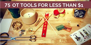 75 OT Tools for Less Than $1  Great for pediatric home health kits!