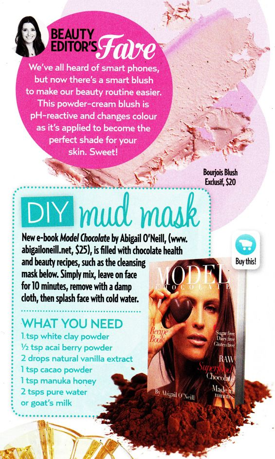 Try the Model Chocolate DIY Face mask as featured in New Idea. Model and author of Model Chocolate Abigail O'Neill swears by it!