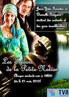 Les trésors de la Petite-Nation série de 26 épisodes diffusées sur TVA - V et VOX