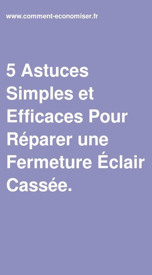 5 Astuces Simples Et Efficaces Pour Reparer Une Fermeture Eclair Cassee En 2020 Reparer Fermeture Eclair Fermeture Eclair Cassee Fermeture Eclair