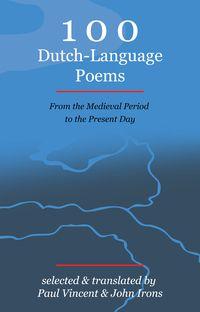 100 Dutch Language Poems - Perquin & Van Leeuwen