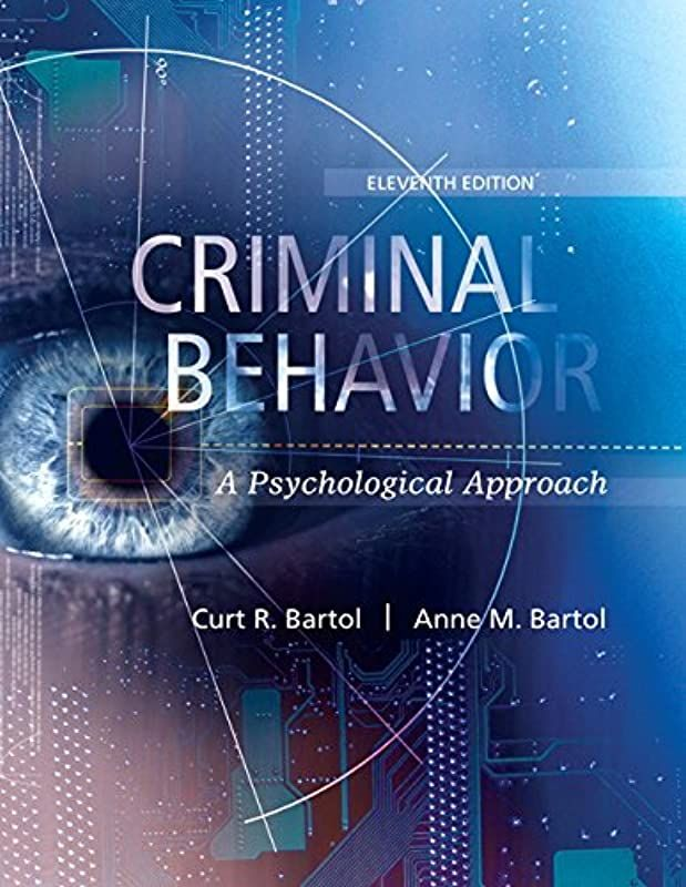 Free Download Criminal Behavior A Psychological Approach 11th Edition By Curt R Bartol And A Free Books Online Good Books Pdf Books