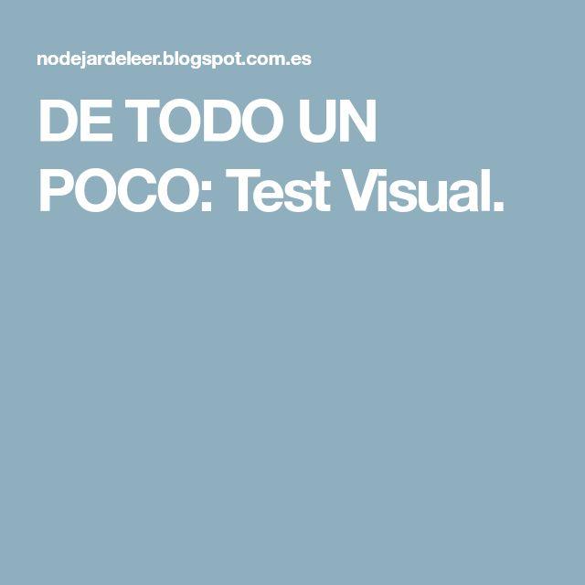 DE TODO UN POCO: Test Visual.