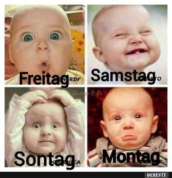 Freitag -> Samstag -> Sontag -> Montag