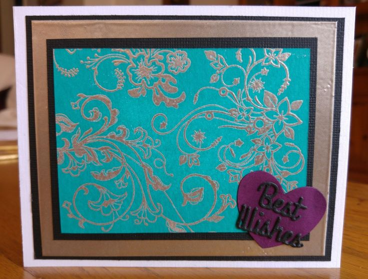 Card making. Beautiful elegant heat embossed best wishes card. See The Good Craft Shop for products and supplies.