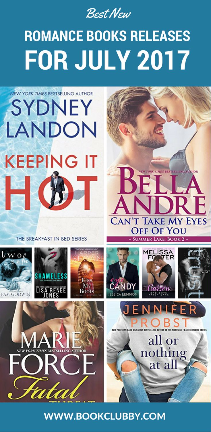 Best New Romance Books Releases For July 2017