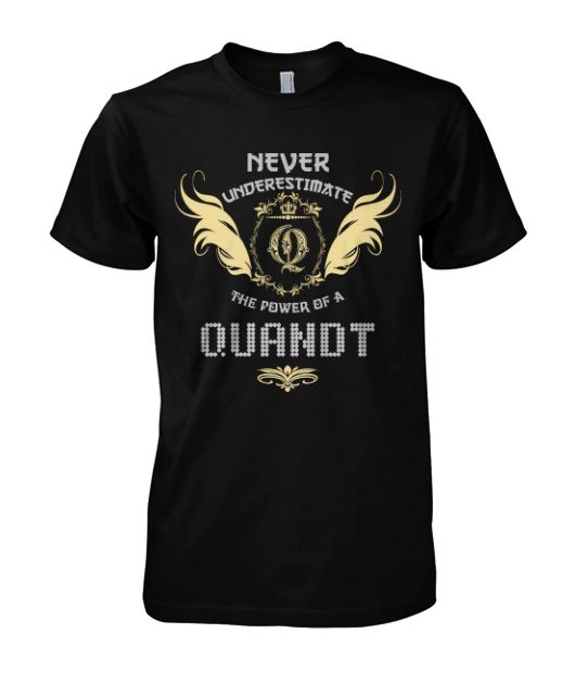 Multiple colors, sizes & styles available!!! Buy 2 or more and Save Money!!! ORDER HERE NOW >>> https://sites.google.com/site/yourowntshirts/quandt-tee