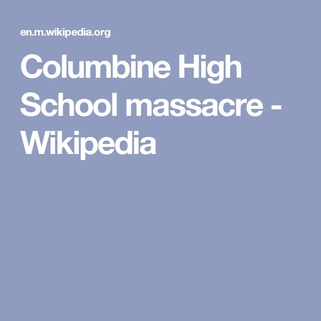 Wednesday Marks 17 Years Since Columbine High School: Best 25+ Columbine High School Massacre Ideas Only On