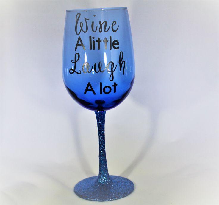 Glitter Stem Wine Glass, Custom Wine Glass, Blue Wine Glass, Blue Glitter Wine Glass, Wine a Little Laugh a Lot Wine Glass, by MyCreationsbyCRW on Etsy
