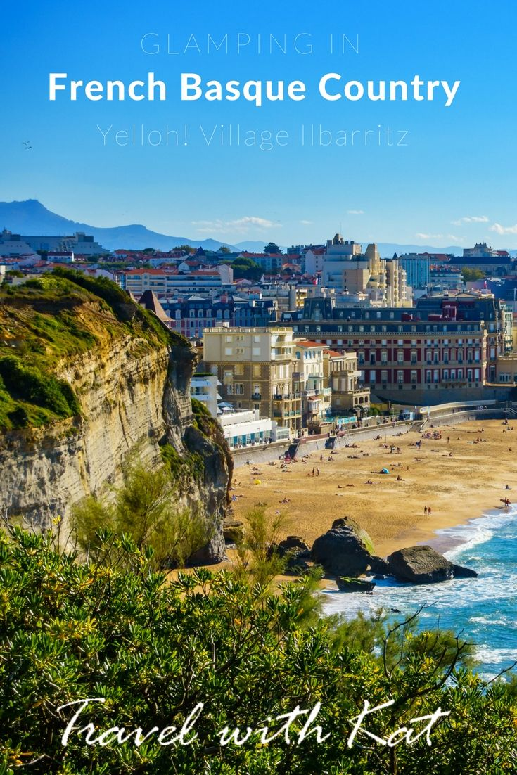 Glamping at Yelloh! Village Ilbarritz, near Biarritz in the French Basque Country, in the south of France
