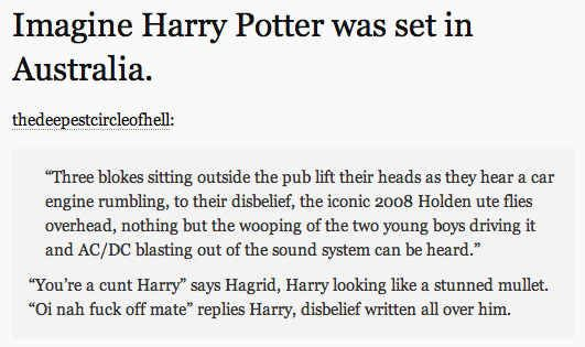 On Harry Potter. | 29 Times Australians Were The Realest On Tumblr