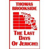 The Last Days of Jericho (Kindle Edition)By Thomas Brookside