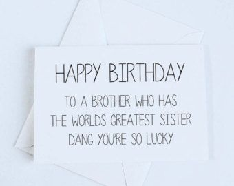 Brother Birthday Card Sister To By OrangeCricket