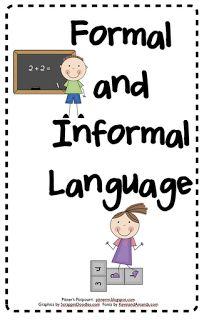 Pitner's Potpourri: Formal and Informal Language- FREE sorting activity