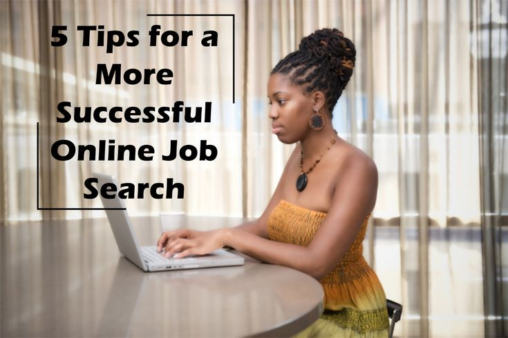 https://money.usnews.com/money/blogs/outside-voices-careers/articles/2016-01-27/5-tips-for-a-more-successful-online-job-search Incorporate these effective strategies during your job search!