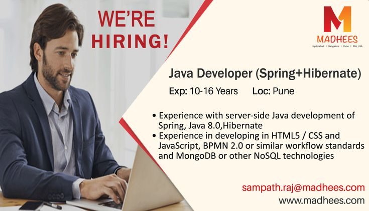 We're Hiring! Java developer with 10-16 years experience in #Spring, #Hibernate, JavaScript etc. Profiles are invited with resume on sampath.raj@madhees.com