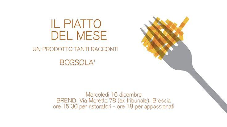 """Piatto del Mese di Dicembre 2015 Teaser """"Il Bossolà"""""""