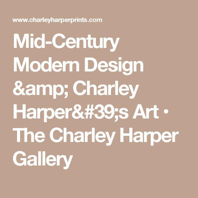 Mid-Century Modern Design & Charley Harper's Art • The Charley Harper Gallery
