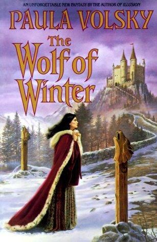 The wolf of winter by Paula Volsky, BookLikes.com #books