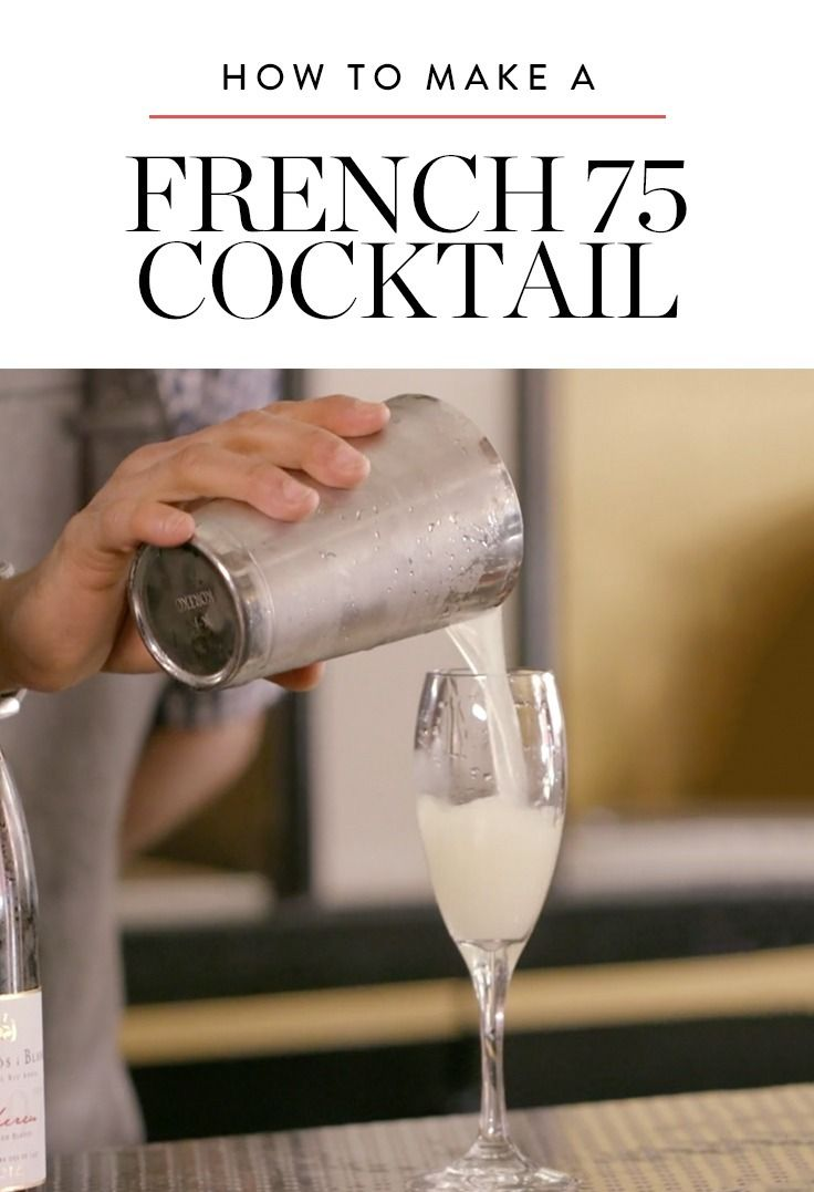 How to Make a Refreshing French 75