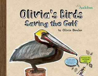 """What's better than great nonfiction for kids written by a kid? Eleven-year-old Olivia Bouler began by saying, """"I am willing to help."""" She used her knowledge and pictures of birds to help raise both money and awareness. You'll want a copy for your library."""