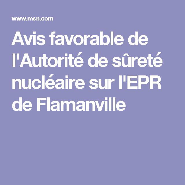 Avis favorable de l'Autorité de sûreté nucléaire sur l'EPR de Flamanville