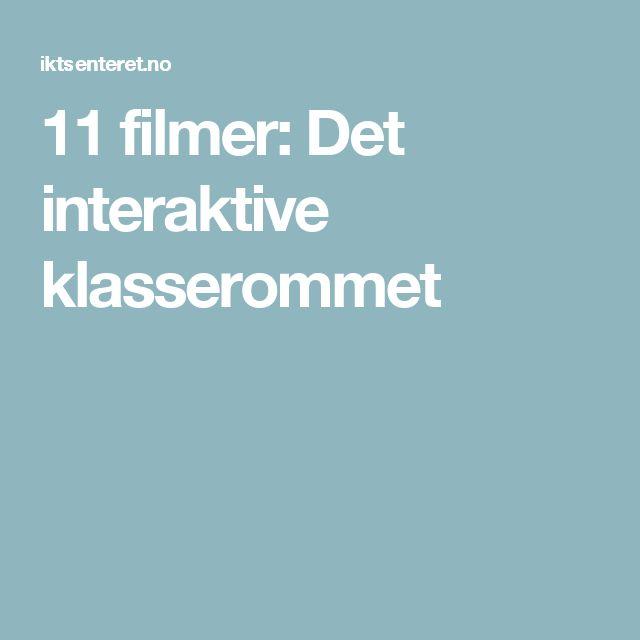 11 filmer: Det interaktive klasserommet