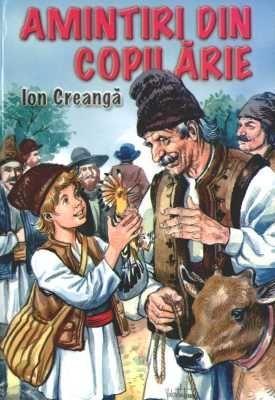 Amintiri din copilărie - Ion Creanga