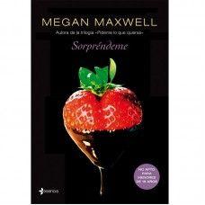 NOVELA ERÓTICA SORPRÉNDEME BY MEGAN MAXWELL. #novela #erótica #leer