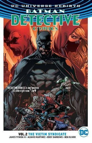 Batman: Detective Comics Vol. 2: The Victim Syndicate (Rebirth) - http://moviesandcomics.com/index.php/2017/04/22/batman-detective-comics-vol-2-the-victim-syndicate-rebirth/