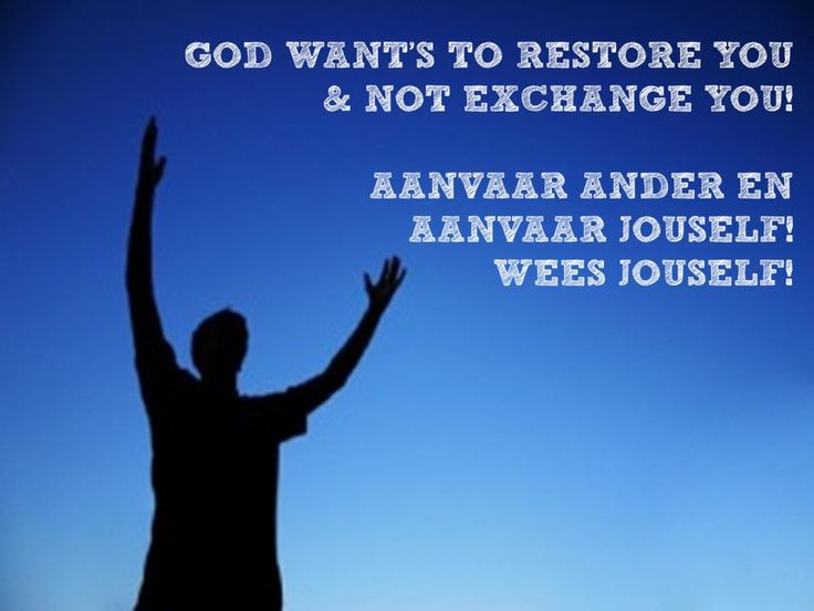 Hoe om te floreer  God wants to restore you....